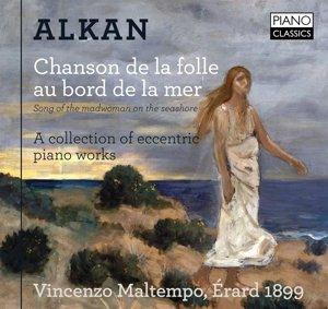 Maltempo;Alkan:Chanson De La Folle