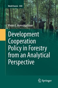 Development Cooperation Policy in Forestry from an Analytical Pe