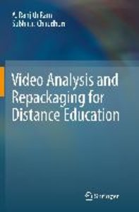 Video Analysis and Repackaging for Distance Education