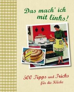 500 Tipps für die Küche