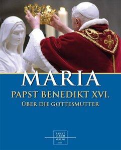 Papst Benedikt XVI.: Maria