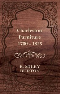 Charleston Furniture 1700 - 1825