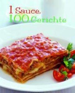 1 Sauce = 100 Rezepte