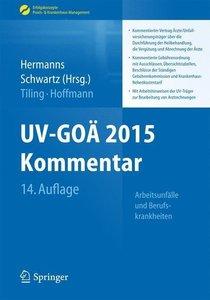 UV-GOÄ 2015 Kommentar - Arbeitsunfälle und Berufskrankheiten