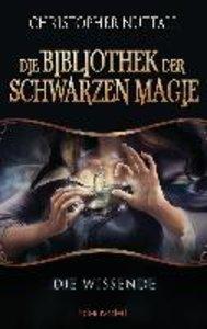 Die Bibliothek der Schwarzen Magie 1