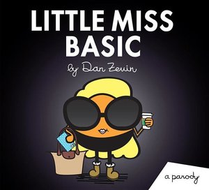 Little Miss Basic: A Parody