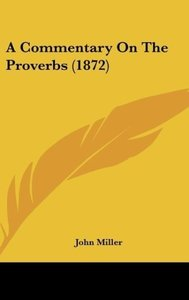 A Commentary On The Proverbs (1872)