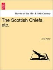 The Scottish Chiefs, etc.
