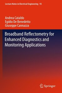 Broadband Reflectometry for Enhanced Diagnostics and Monitoring