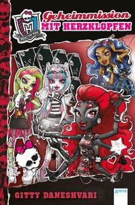 Monster High 04. Geheimmission mit Herzklopfen