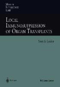 Local Immunosuppression of Organ Transplants