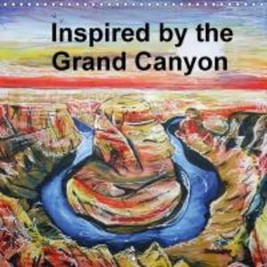 Inspired by the Grand Canyon (Wall Calendar 2015 300 × 300 mm Sq