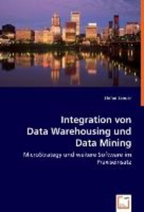 Integration von Data Warehousing und Data Mining