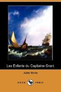 Les Enfants Du Capitaine Grant (Dodo Press)