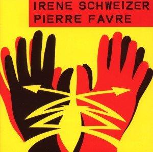 Irene Schweizer & Pierre Favre