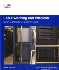 LAN Switching and Wireless
