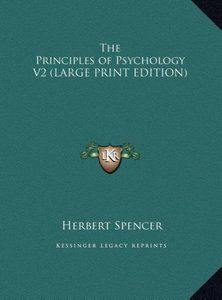 The Principles of Psychology V2 (LARGE PRINT EDITION)