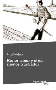 Honor, amor y otros sueños frustrados
