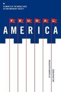 Feudal America