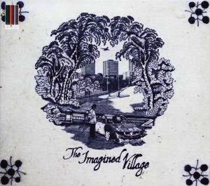 The Imagined Village