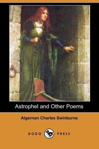Astrophel and Other Poems (Dodo Press)