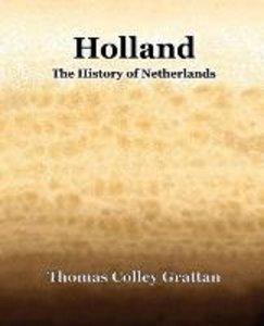 Holland The History Of Netherlands