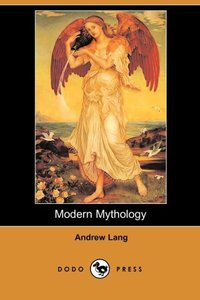MODERN MYTHOLOGY (DODO PRESS)