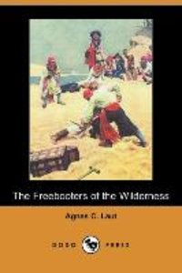 FREEBOOTERS OF THE WILDERNESS