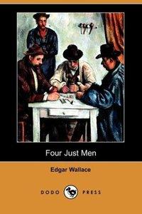 Four Just Men (Dodo Press)