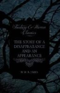The Story of a Disappearance and an Appearance (Fantasy and Horr