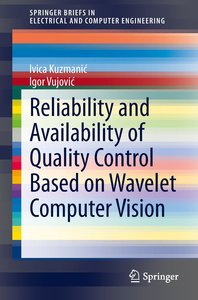 Reliability and Availability of Quality Control Based on Wavelet