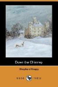 Down the Chimney (Dodo Press)