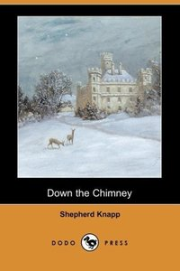 Down the Chimney (Dodo Press)