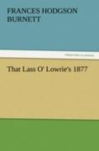 That Lass O' Lowrie's 1877