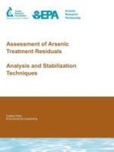 Assessment of Arsenic Treatment Residuals: Analysis and Stabiliz