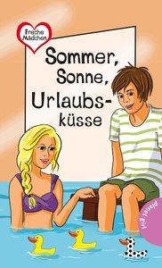Freche Mädchen - freche Bücher!: Sommer, Sonne, Urlaubsküsse