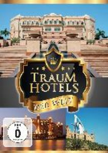 Traumhotels der Welt Vol.1