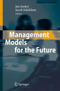 Management Models for the Future