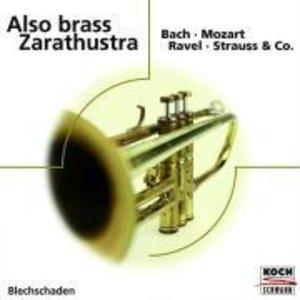Also Brass Zarathustra