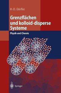 Grenzflächen und kolloid-disperse Systeme