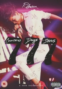 Rihanna 777 Tour...7countries7days7shows