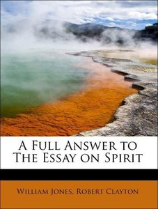 A Full Answer to The Essay on Spirit