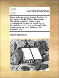 Commentaries on the laws of England. In four books. By Sir Willi