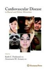 Cardiovascular Disease in Racial and Ethnic Minorities
