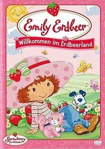 Emily Erdbeer - Willkommen im Erdbeerland
