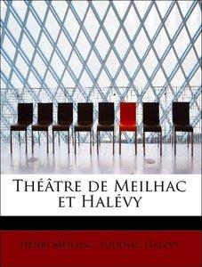 Théâtre de Meilhac et Halévy
