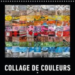 Collage de Couleurs (Calendrier mural 2015 300 × 300 mm Square)