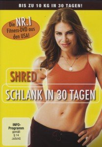SHRED - Schlank in 30 Tagen
