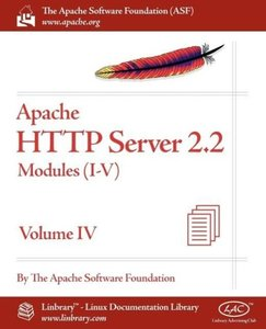 Apache HTTP Server 2.2 Official Documentation - Volume IV. Modul