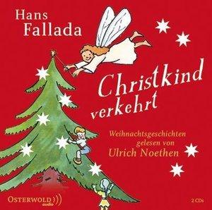 Hans Fallada: Christkind Verkehrt